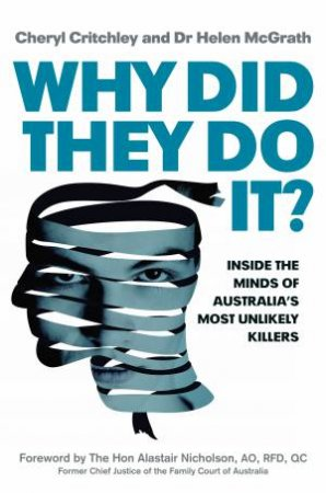 Why Did They Do It? by Cheryl Critchley & Helen McGrath