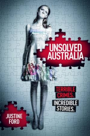 Unsolved Australia by Justine Ford