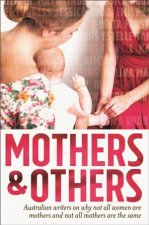 Mothers and Others by Natalie Kon-yu & Christie Nieman & Maggie Scott &