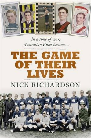The Game Of Their Lives by Nicholas Richardson