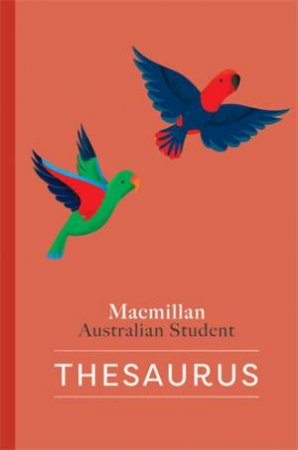 Macmillan Australian Student Thesaurus -2nd Ed