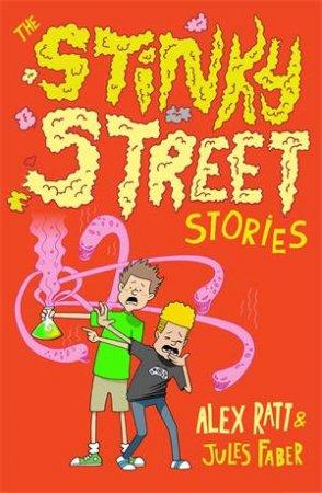 The Stinky Street Stories by Alex Ratt & Julia Busuttil Nishimura
