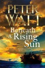 Beneath A Rising Sun