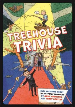 Treehouse Trivia  by Andy Griffiths & Terry Denton