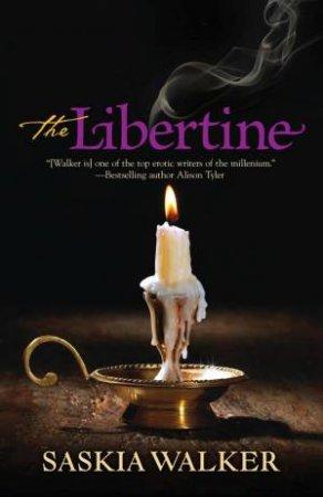 The Libertine  by Saskia Walker
