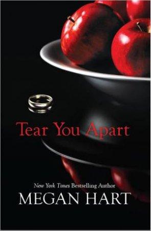 Tear You Apart by Megan Hart