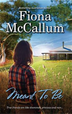 Meant To Be by Fiona McCallum