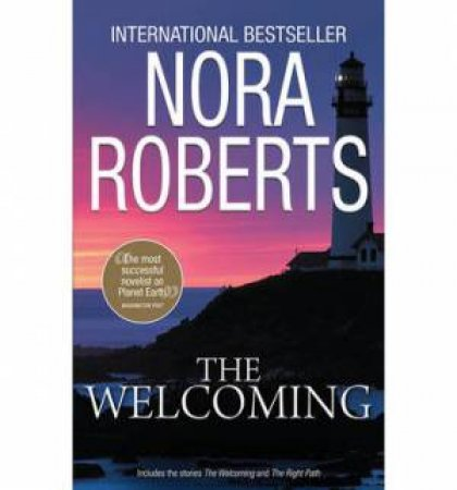 The Welcoming: The Welcoming and The Right Path