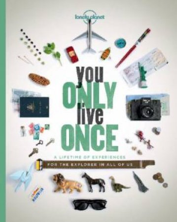 Lonely Planet: You Only Live Once