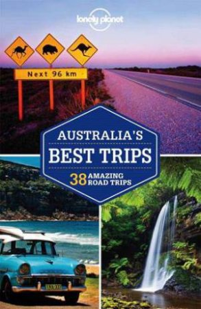 Lonely Planet: Australia's Best Trips