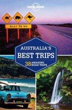 Lonely Planet Australias Best Trips 1st Ed