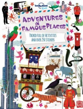 Lonely Planet: Adventures in Famous Places
