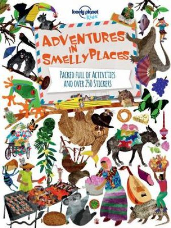 Lonely Planet: Adventures in Smelly Places