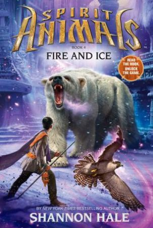 Fire And Ice by Shannon Hale
