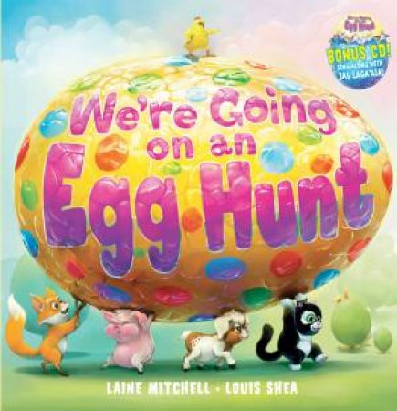 We're Going on an Egg Hunt + CD by Laine Mitchell