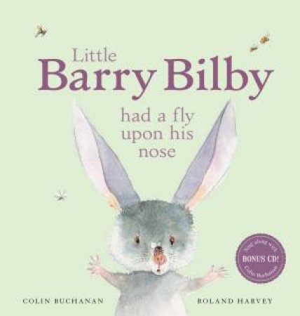 Little Barry Bilby Had a Fly Upon His Nose (with CD) by Colin Buchanan