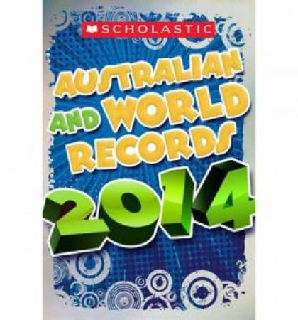 Australian and World Records 2014 by Unknown