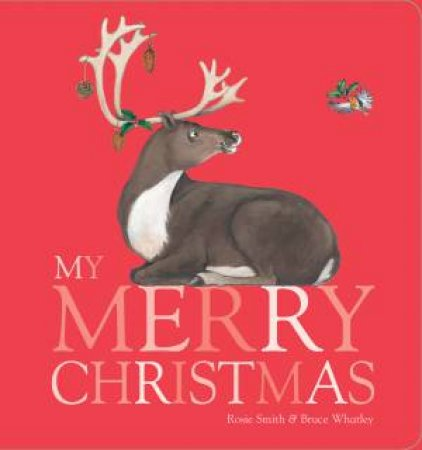 My Merry Christmas by Rosie Smith