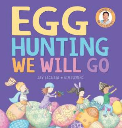 Egg Hunting We Will Go [with CD] by Jay Laga'aia