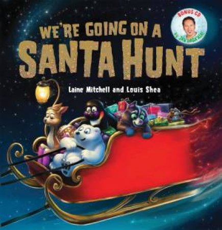 We're Going on a Santa Hunt by Laine Mitchell
