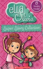 Ella And Olivia Super Stories Collection