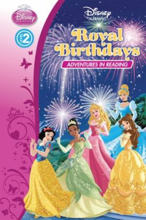 Disney Princess- Royal Birthdays