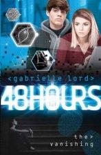 48 Hours The Vanishing