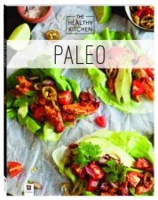 Healthy Kitchen: Paleo by Various