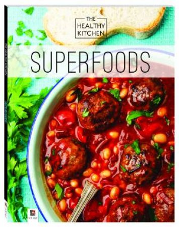 Healthy Kitchen: Superfoods by Various