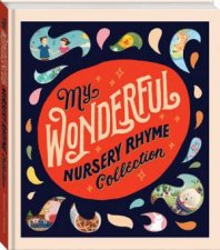 My Wonderful Nursery Rhyme Collection by Various