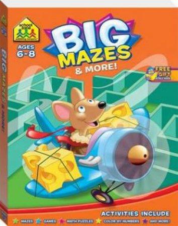 School Zone: Giant Mazes & More! Grades 1-3