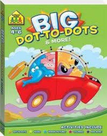 School Zone Giant Workbooks Dot-To-Dot