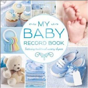 My Baby Record Book (Blue) by Various