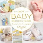 My Baby Record Book (Yellow) by Various