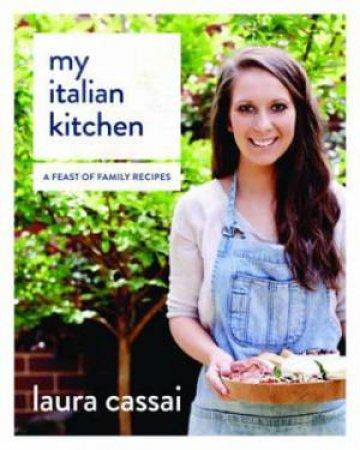 My Italian Kitchen by Laura Cassai