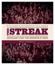 The Streak: The Winning Maroons by Paul Connolly