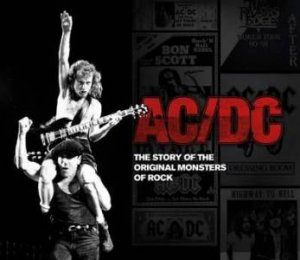 AC/DC: Experience the Original Monsters of Rock by Jerry Ewing