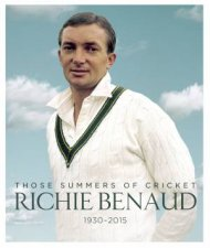 Richie Benaud: Those Summers of Cricket by Various