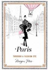 Paris Through A Fashion Eye
