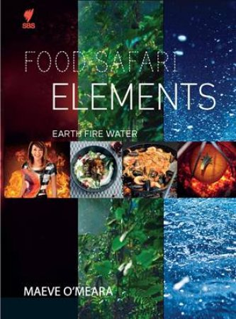 Food Safari: Earth, Fire, Water