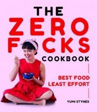 The Zero Fcks Cookbook