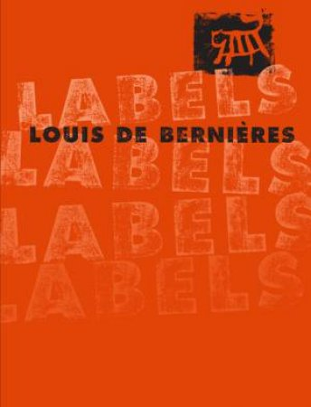 Labels by Louis de Bernieres