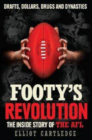 Footy's Revolution by Elliot Cartledge