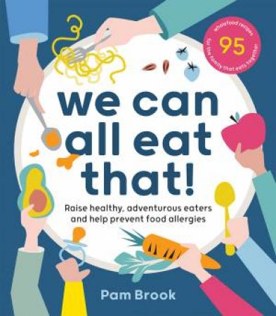 We Can All Eat That! by Pam Brook