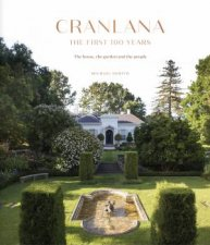 Cranlana The First 100 Years