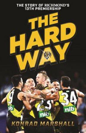 The Hard Way by Konrad Marshall