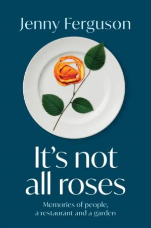 It's Not All Roses