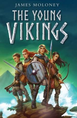 The Young Vikings by James Moloney