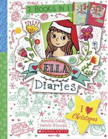 Ella Diaries Bind-Up: I Heart Christmas