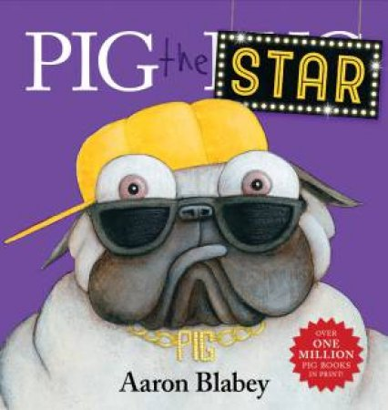 Pig The Star by Aaron Blabey